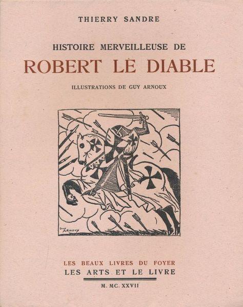 histoire-merveilleuse-robert-diable-09761f54-63d9-4ed8-b360-cf4ca9fdca09
